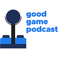 The Good Game Podcast