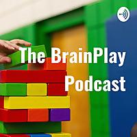 The BrainPlay Podcast