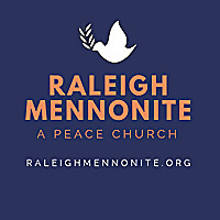 Raleigh Mennonite Church Podcast