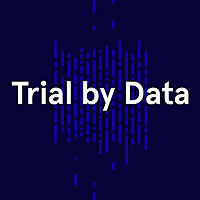 Trial by Data