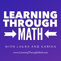 Learning Through Math