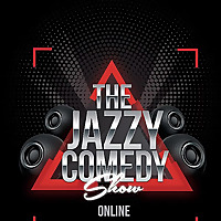 The Jazzy Comedy Show Podcast