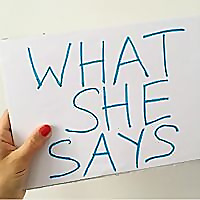 What She Says