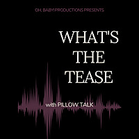 What's the Tease
