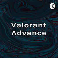 Valorant Advance