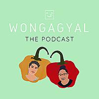WongaGyal: The Podcast