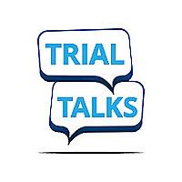 Trial Talks
