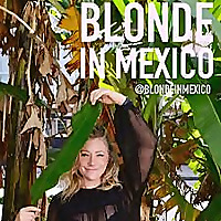Blonde in Mexico