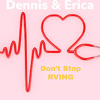 Don't stop RVing's Podcast
