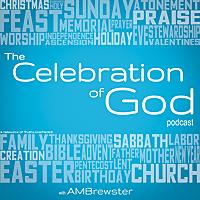 The Celebration of God