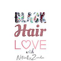 Black. Hair. Love.