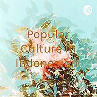 Popular Culture In Indonesian