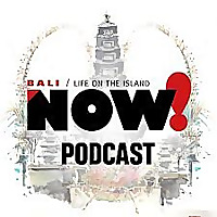 The NOW! Bali Podcast