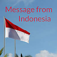 Message from Indonesia