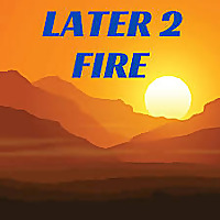 Later2FIRE