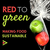 Red to Green | Making Food Sustainable