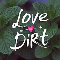 Love of Dirt