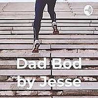 Dad Bod by Jesse