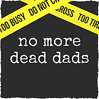 No More Dead Dads