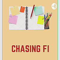 Chasing Financial Independence (FI)