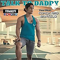 Talk To Daddy (by FitDaddyPH)