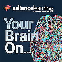 Your Brain On by Salience Learning