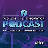 Workplace Innovator Podcast