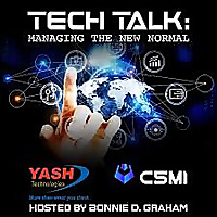 Tech Talk: Managing The New Normal, With YASH Technologies and C5MI
