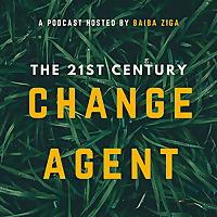 The 21st Century Change Agent
