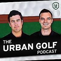 The Urban Golf Podcast