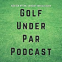 Golf Under Par Podcast