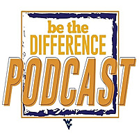 Be The Difference | The Official Podcast of The Mountaineer Maniacs