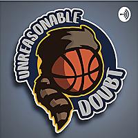 Unreasonable Doubt | A WVU Basketball Podcast