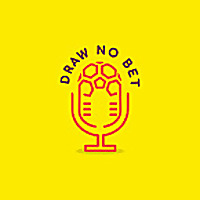 Draw No Bet | Sports Betting Podcast
