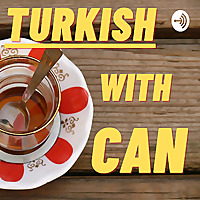 Turkish with Can