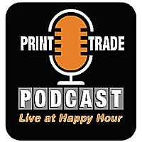 Print Trade Podcast