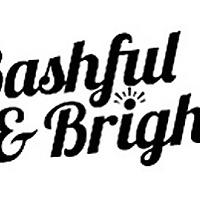 Bashful And Bright