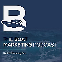 The Boat Marketing Podcast