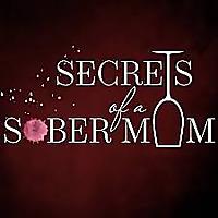 Secrets of a Sober Mom