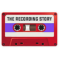 The Recording Story