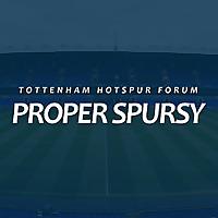 Proper Spursy | Tottenham Hotspur Forum