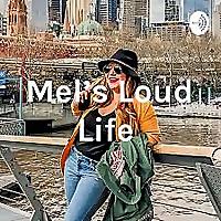 Mel's Loud Life