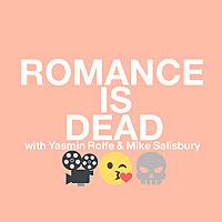 Romance is Dead