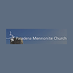 Pasadena Mennonite Church Sermons
