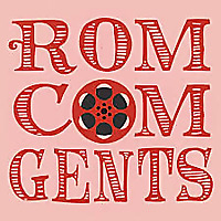 A Gentlemen's Guide to Rom-Coms