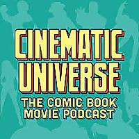 Cinematic Universe Podcast