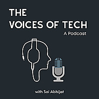 The Voices of Tech | A Podcast