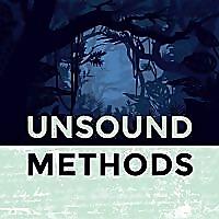 Unsound Methods