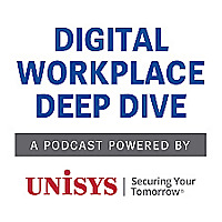 Digital Workplace Deep Dive