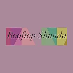 Rooftop Shunda